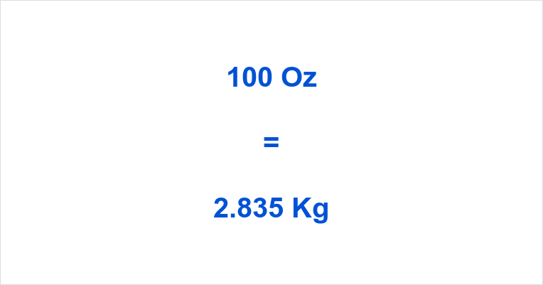 100 Oz to Kg