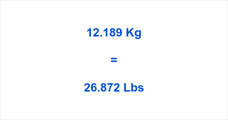 12.189 Kg to Lbs