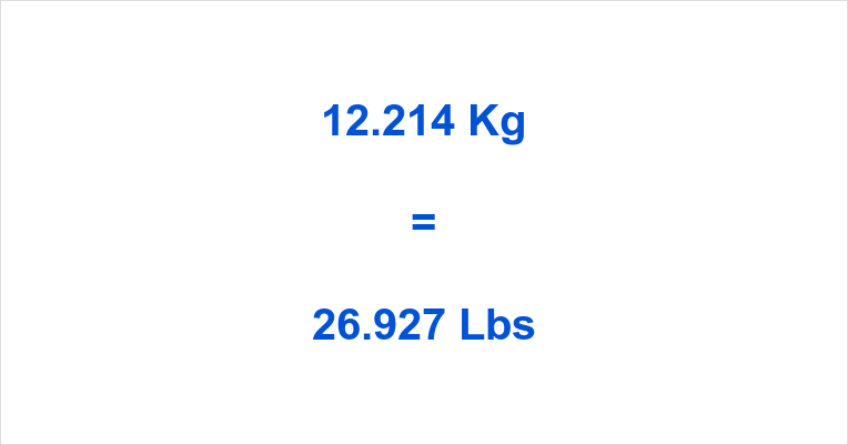12.214 Kg to Lbs