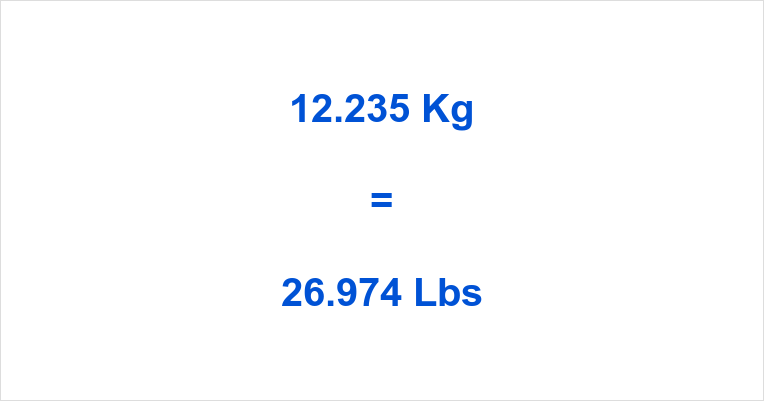 12.235 Kg to Lbs