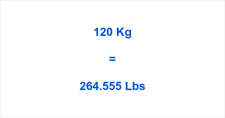 convert 120 lbs to kg
