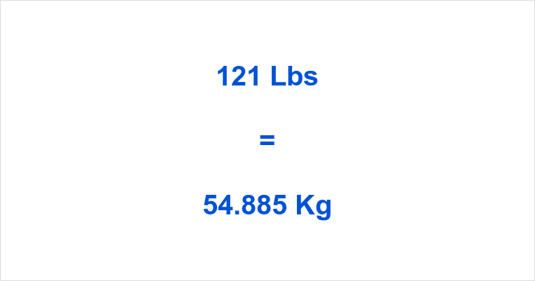 121 Pounds To Kilograms