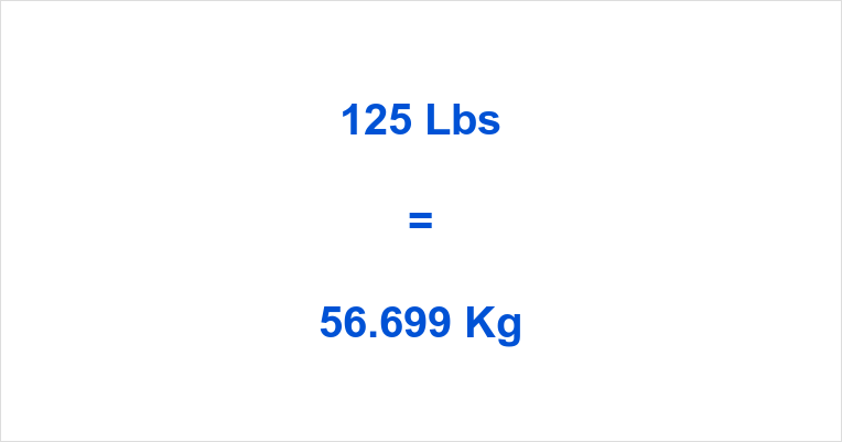125 Kg Is How Many Pounds June 2020