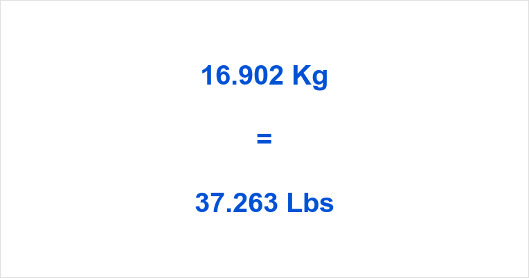 16.902 Kg to Lbs