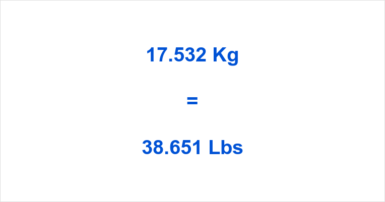 17.532 Kg to Lbs