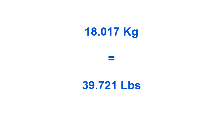 18.017 Kg to Lbs