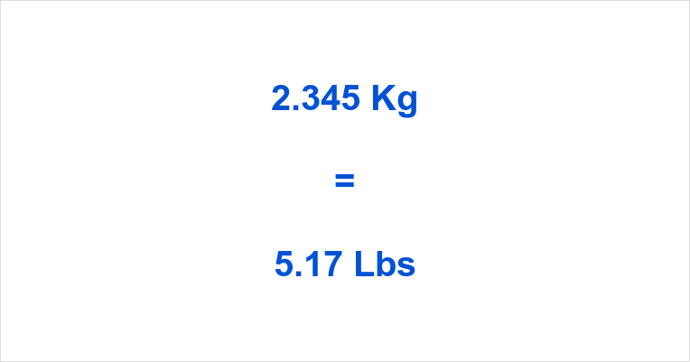 2.345 Kg to Lbs