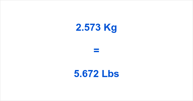 2.573 Kg to Lbs