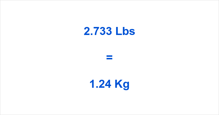 2.733 Lbs to Kg