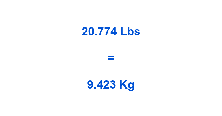 20.774 Lbs to Kg