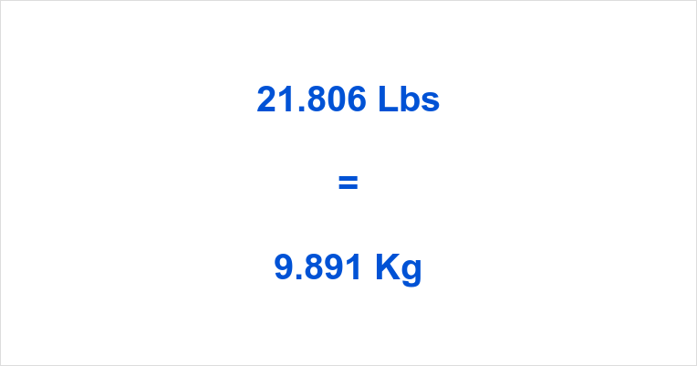 21.806 Lbs to Kg