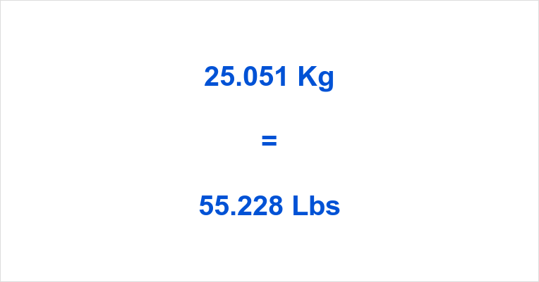 25.051 Kg to Lbs