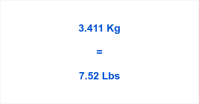 3.411 Kg to Lbs