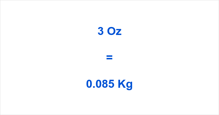 3 Oz to Kg