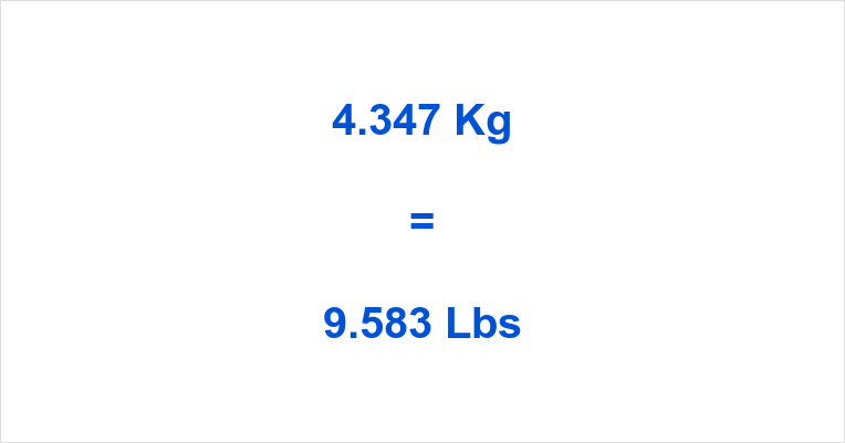 4.347 Kg to Lbs