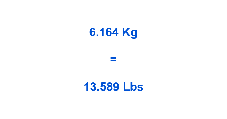 6.164 Kg to Lbs