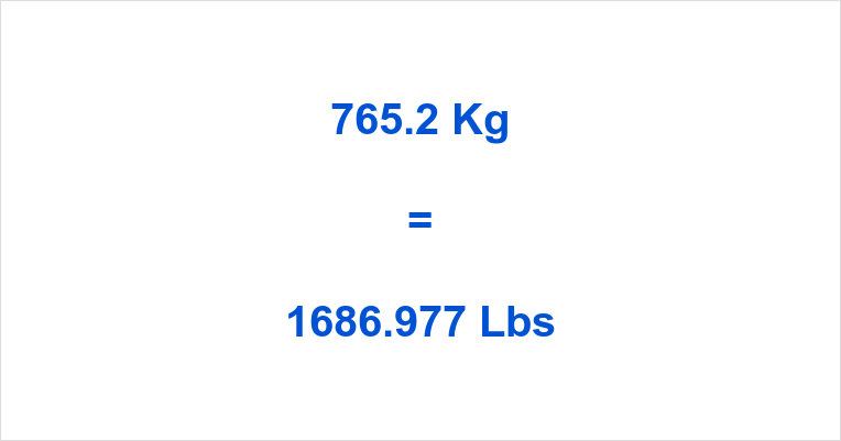 765.2 Kg to Lbs