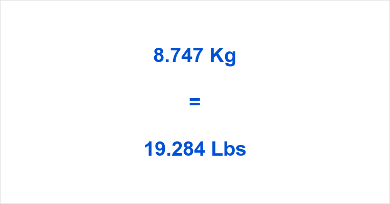 8.747 Kg to Lbs
