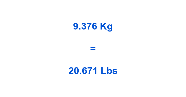 9.376 Kg to Lbs
