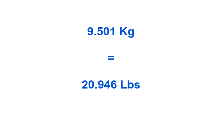 9.501 Kg to Lbs