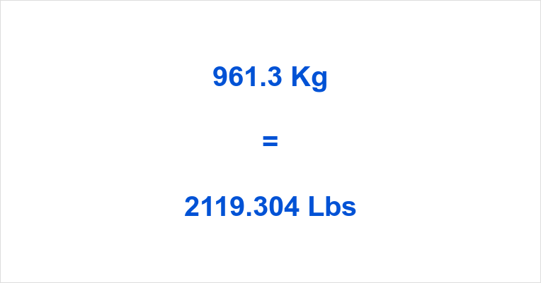 961.3 Kg to Lbs